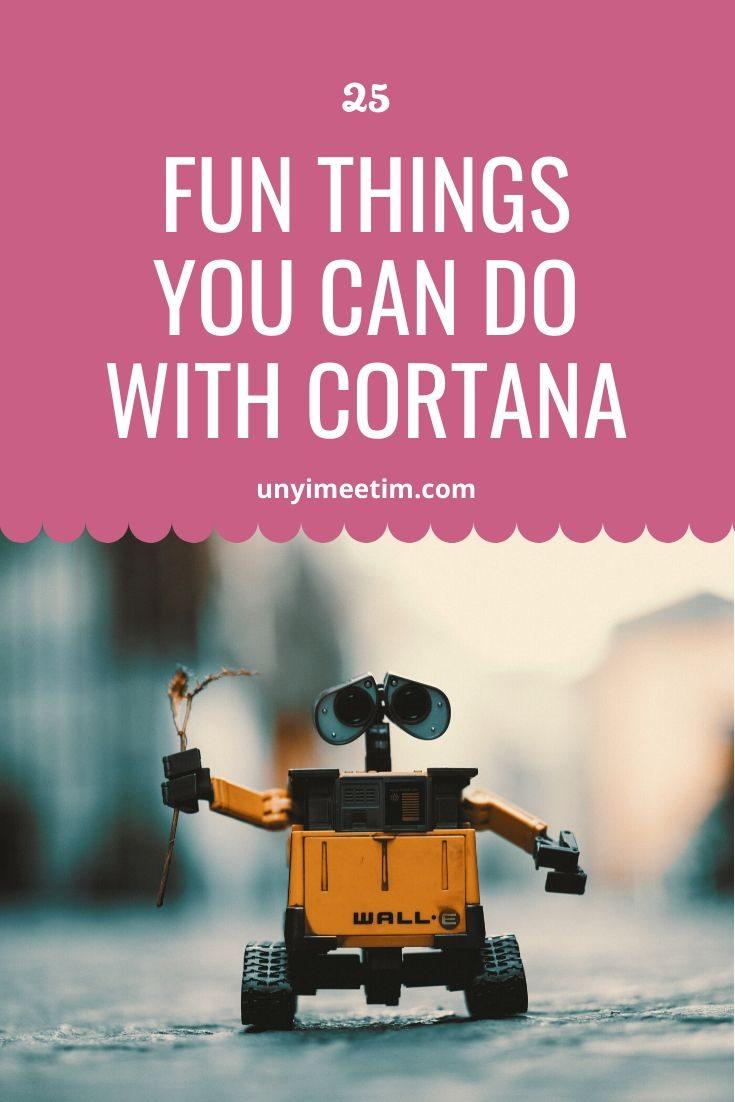 fun things you can do with cortana